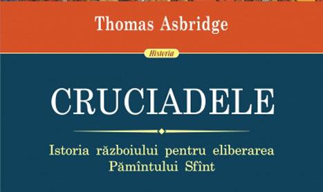 """Nou la Polirom: """"Cruciadele"""" lui Asbridge"""