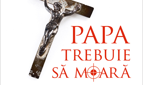 """Suspans, religie si politica in """"Papa trebuie sa moara"""""""