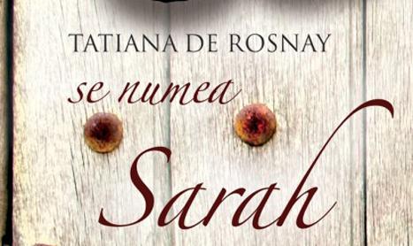 """""""Se numea Sarah"""", un roman sensibil bazat pe fapte reale"""