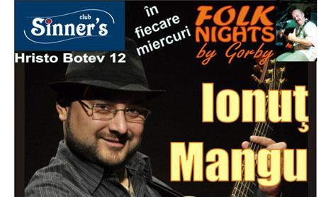 Folkistul Ionut Mangu canta pe 15 februarie in Sinner's
