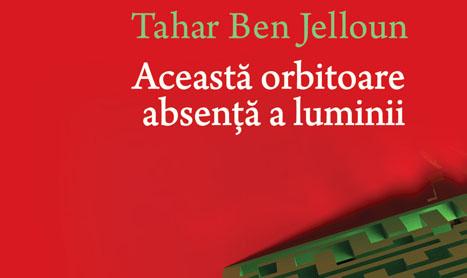 """Nou la Editura Art: """"Aceasta orbitoare absenta a luminii"""""""