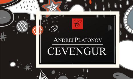 """Andrei Platonov intra pe Strada Fictiunii cu """"Cevengur"""""""