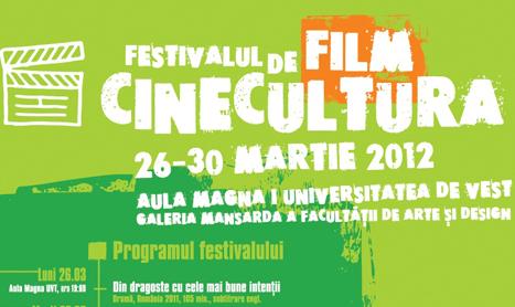 Festivalul de Film Cinecultura incepe in 26 martie la Timisoara