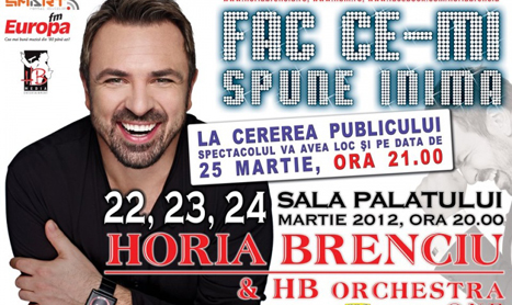 Horia Brenciu se ia dupa inima si pe 24 si 25 martie