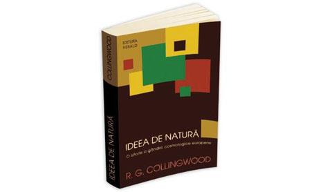 """Nou la Herald:  """"Ideea de natura – O istorie a gandirii cosmologice europene"""""""