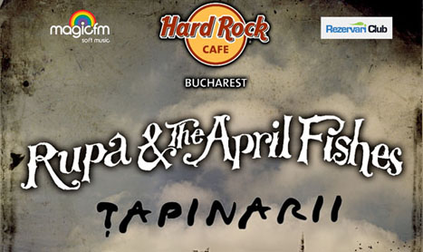 Tapinarii deschid concertul Rupa And The April Fishes din 25 mai