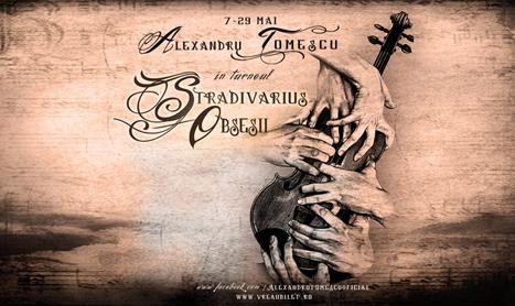 "Alexandru Tomescu pleaca in turneul ""Stradivarius Obsesii"""