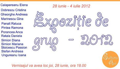 Atelierul Sultana prezinta: Expozitie de grup – 2012