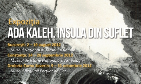 "Expozitie la MTR: ""Ada Kaleh. Insula din suflet"""