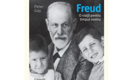 """""""Freud. O viata pentru timpul nostru"""" a aparut la Editura Trei"""