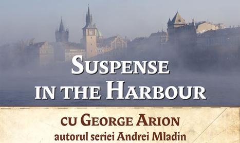 """Miercuri e seara de """"Suspense in the Harbour"""" cu George Arion"""