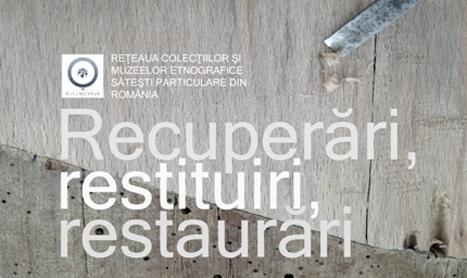 """Vernisaj la MTR: """"Recuperari, restituiri, restaurari"""""""
