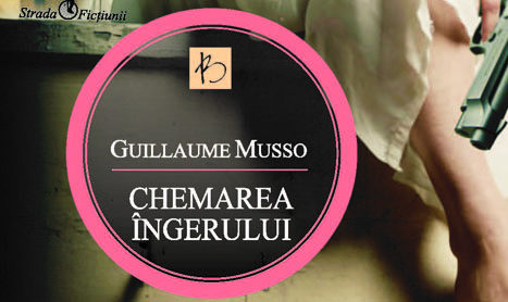 """""""Chemarea ingerului"""", o noua compozitie marca Guillaume Musso"""