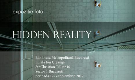 """Expozitie de fotografie: """"Hidden Reality"""""""