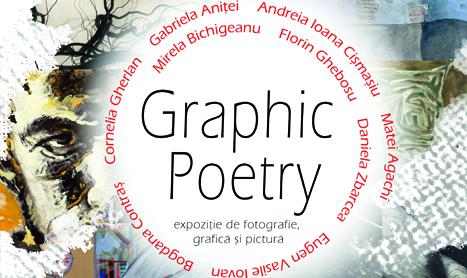 """Expozitie de grup: """"Graphic Poetry"""""""