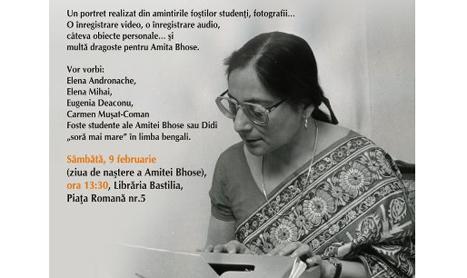 """Eveniment-evocare: """"Am cunoscut-o pe Amita Bhose…"""""""