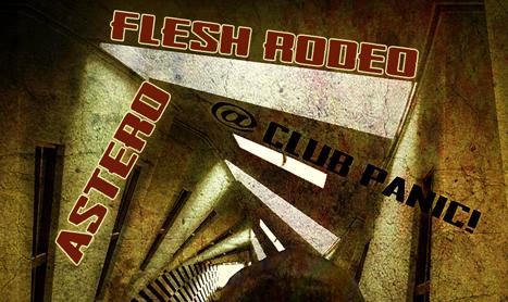Astero si Flash Rodeo sunt gata de Panic!