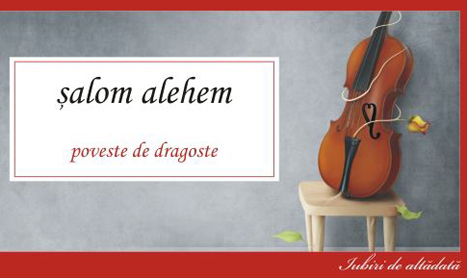 """""""Stempeniu"""" sau """"Povestea de dragoste"""" a lui Salom Alehem"""