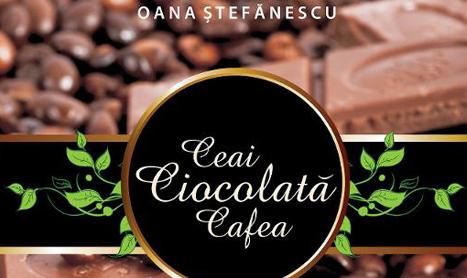 """Cartea deliciilor: """"Ceai, ciocolata, cafea"""""""
