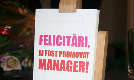 """""""Felicitari, ai fost promovat manager!"""" Si acum ce?"""