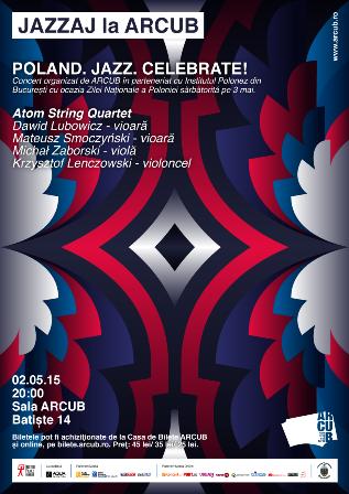 JAZZAJ la ARCUB: Concert live Poland. Jazz. Celebrate!