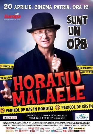"""""""Sunt un orb"""", spectacolul cel mai iubit de public cu Horatiu Malaele revine pe 20 aprilie la Cinema Patria!"""