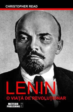 """""""Lenin. O viata de revolutionar"""""""