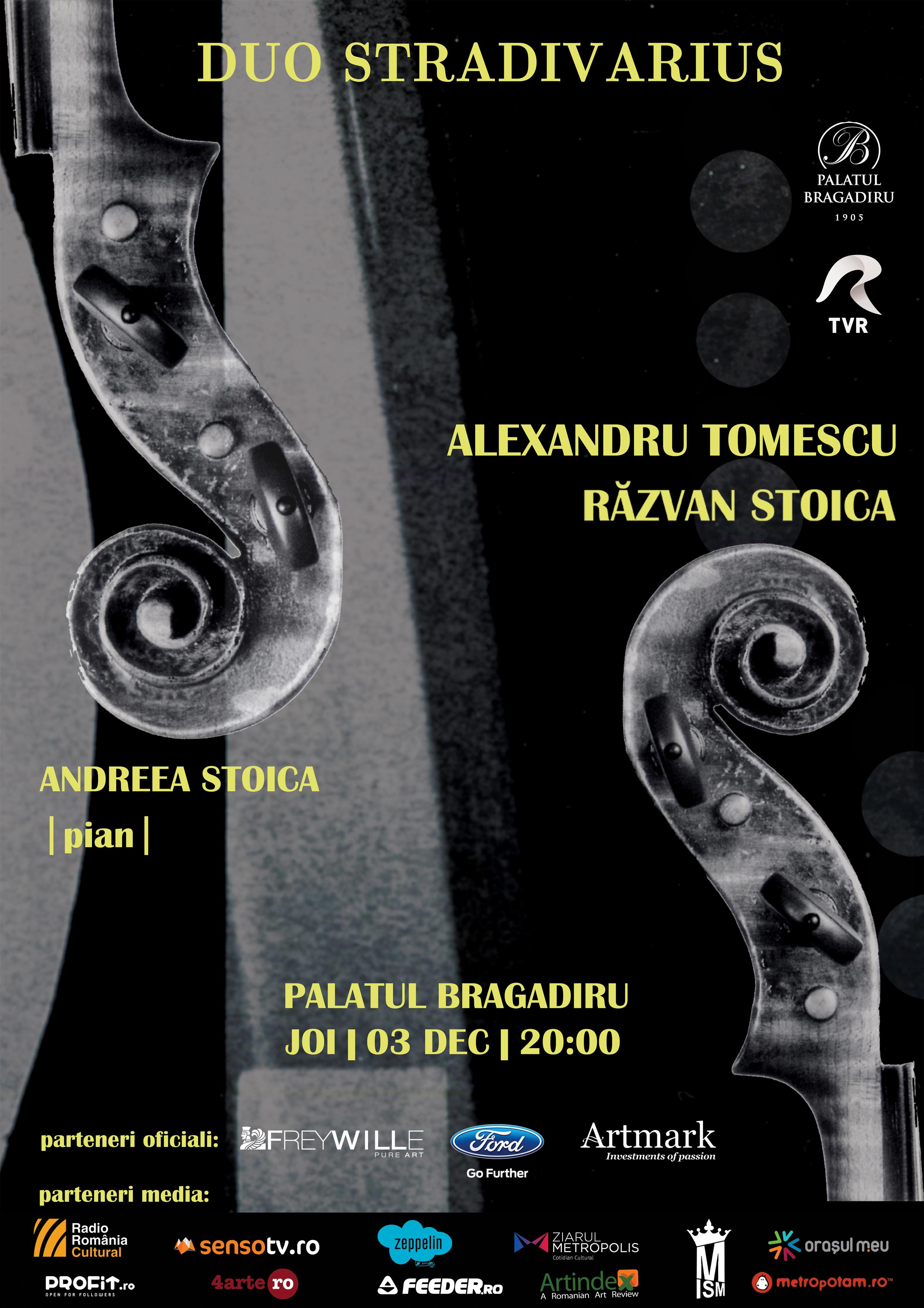 DUO STRADIVARIUS, un concert extraordinar cu Alexandru Tomescu si Razvan Stoica