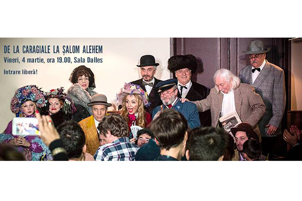 Invitatie de weekend: De la Caragiale la Salom Alehem