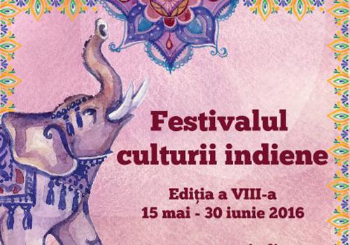 "15 mai – 30 iunie: Festivalul ""Namaste India"""