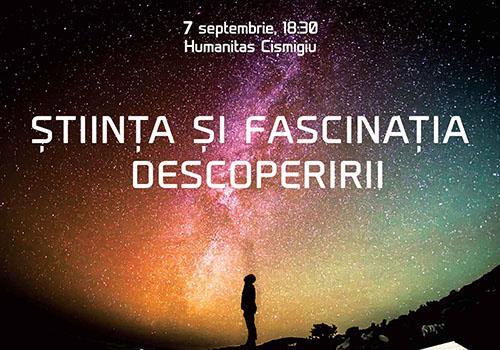 """Eveniment Herald: """"Stiinta si fascinatia descoperirii"""""""