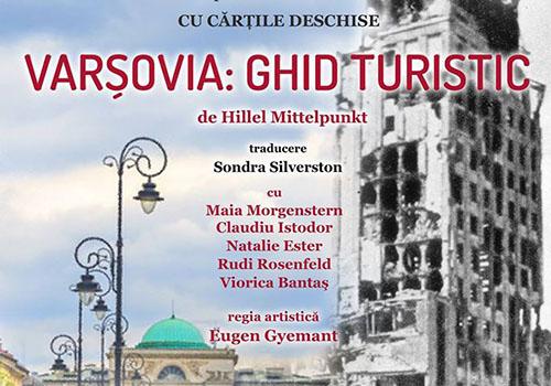 "TES va invita la spectacolul-lectura ""Varsovia-ghid turistic"""
