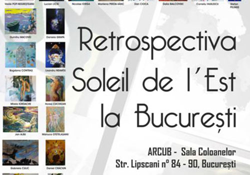 Expozitie de pictura: RETROSPECTIVA SOLEIL DE L'EST