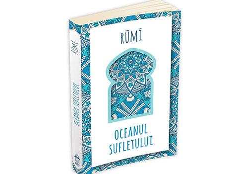"""Rumi: """"Oceanul sufletului"""""""