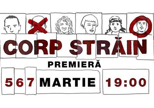 """Premiera la TES: """"Corp strain"""""""