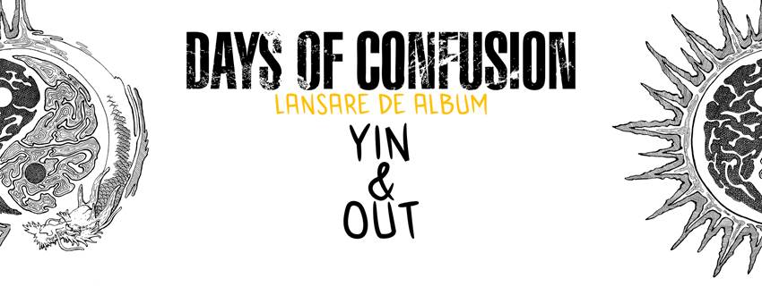 """Days of Confusion lanseaza """"Yin & Out"""" pe 1 martie"""