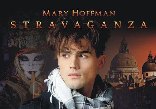 """Mary Hoffman: """"Stravaganza. Calatorie magica in orasul mastilor"""""""
