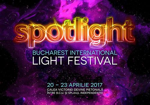 Festivalul International al Luminii – Spotlight se aprinde pe 20 aprilie