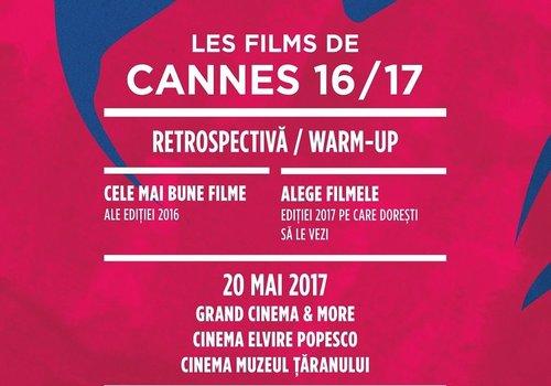 20 mai: Retrospectiva Les Films de Cannes 16/17
