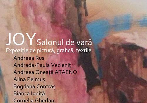 "Salonul de Vara: expozitia ""Joy"""