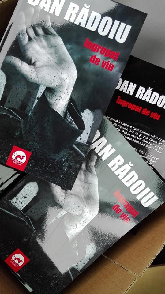 """Dan Radoiu: """"Ingropat de viu"""""""