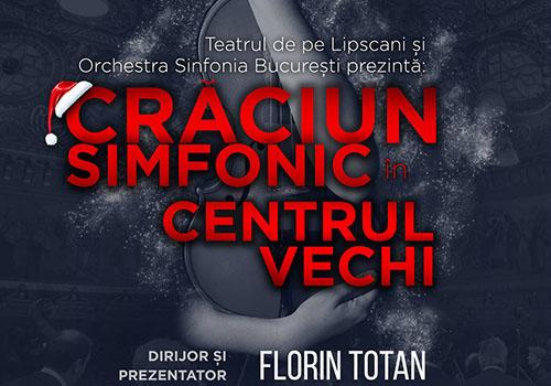 Concertele iernii: CRACIUN SIMFONIC in Centrul Vechi