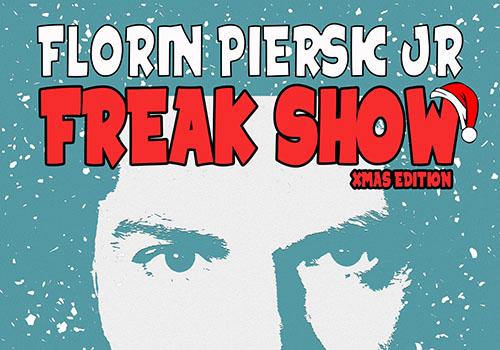 "Florin Piersic Jr. prezinta ""Freak Show"" pe 26 decembrie"