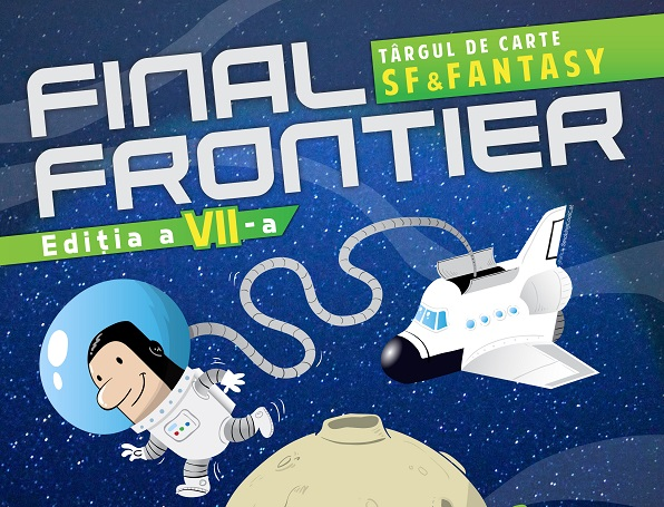24-25 martie: targ de carte SF & Fantasy Final Frontier