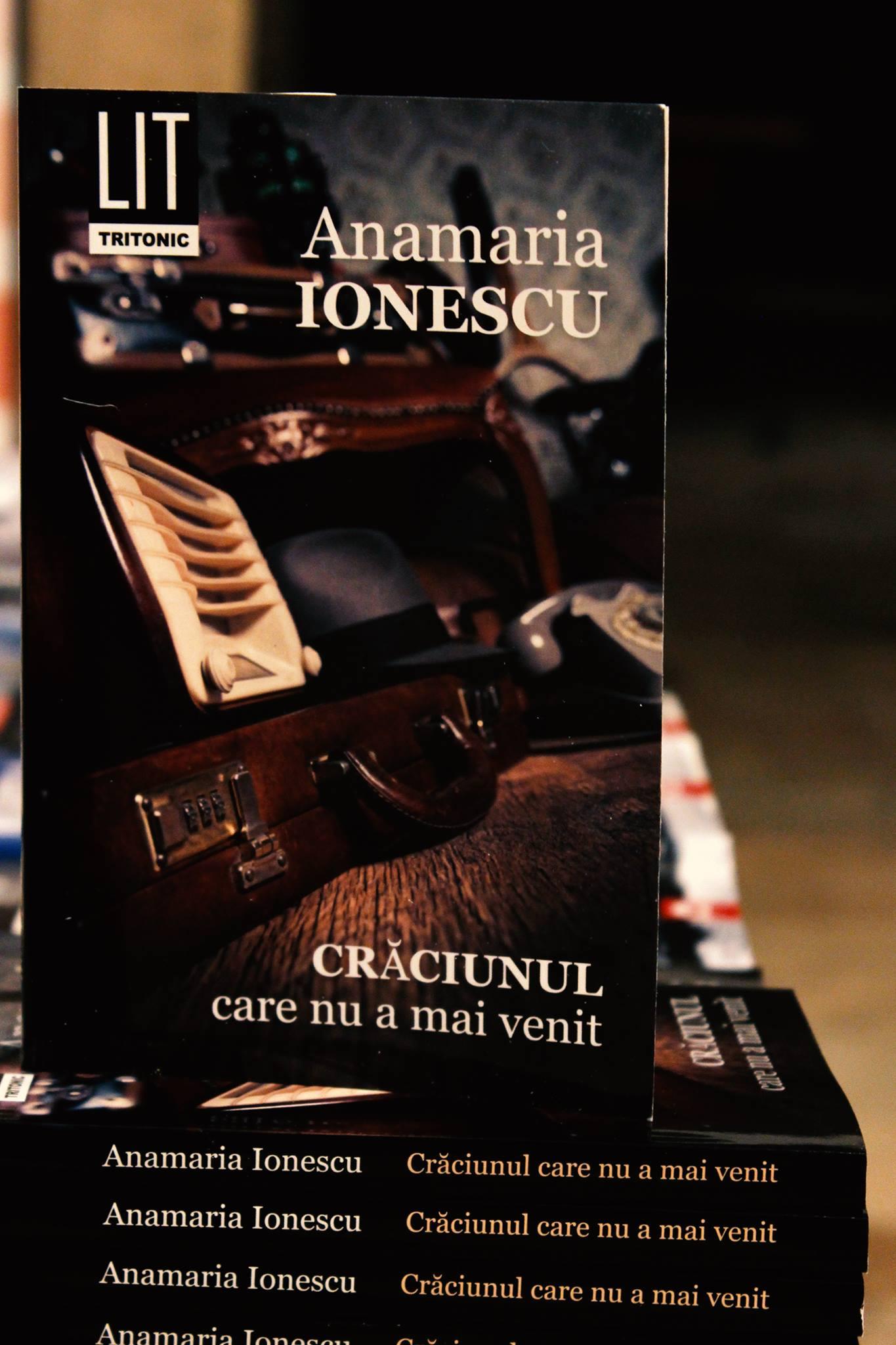 """Anamaria Ionescu: """"Craciunul care nu a mai venit"""""""
