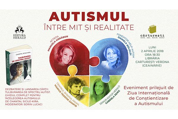 Eveniment Herald: Autismul – intre mit si realitate