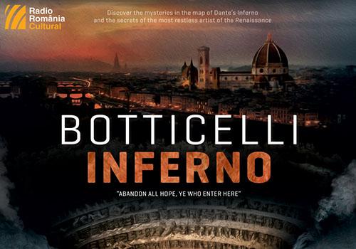 """""""Botticelli: Inferno"""", un documentar despre fata mai putin stiuta a artistului"""