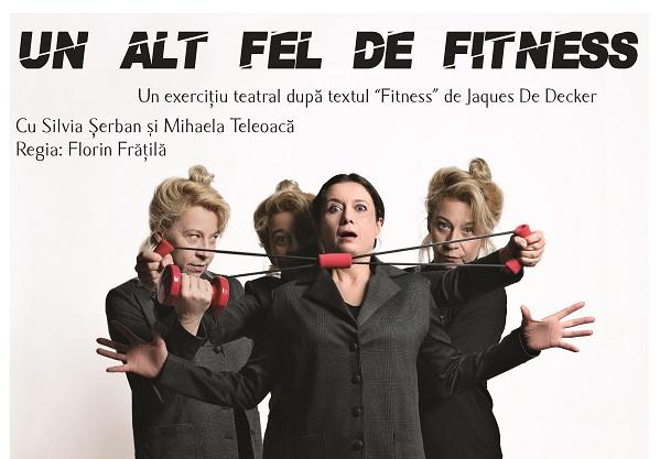 """Teatru in pub: """"Un Alt Fel de Fitness"""""""
