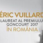 Éric Vuillard, laureat Goncourt 2017, vine în România