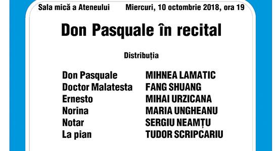 """Opera în recital la Ateneu: """"Don Pasquale"""""""